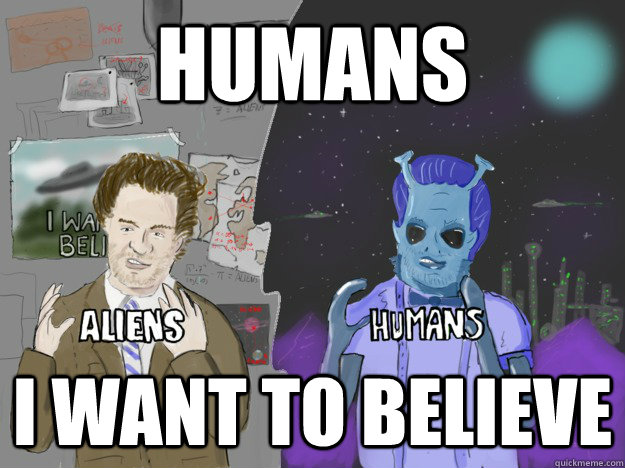 Humans I want to believe