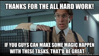Thanks for the all hard work! If you guys can make some magic happen with these tasks, that'd be great. . .