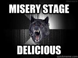 Misery Stage  Delicious - Misery Stage  Delicious  insantiy wolf