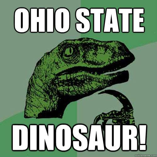 Ohio State Dinosaur! - Ohio State Dinosaur!  Philosoraptor