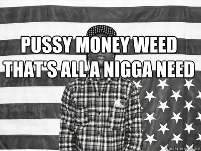 Pussy monney weed