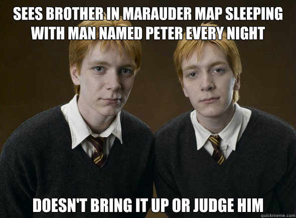 sees brother in marauder map sleeping with man named Peter every night doesn't bring it up or judge him - sees brother in marauder map sleeping with man named Peter every night doesn't bring it up or judge him  Misc