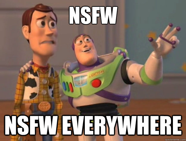 NSFW NSFW EVERYWHERE - NSFW NSFW EVERYWHERE  Buzz Lightyear