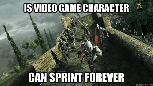 Is video game character Can sprint forever