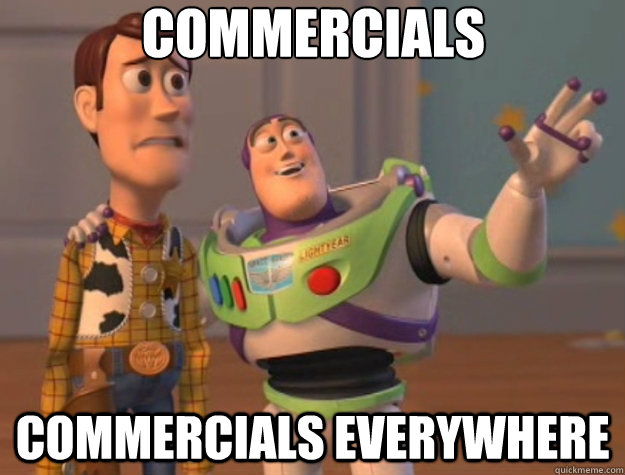 Commercials Commercials everywhere - Commercials Commercials everywhere  Toy Story
