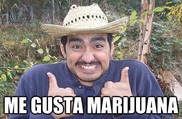 me gusta marijuana