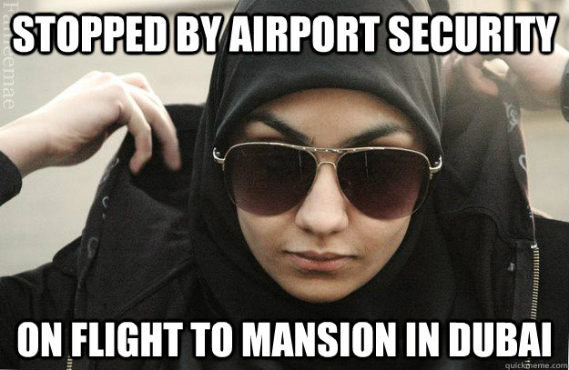 Stopped by airport security On flight to mansion in dubai  Badass Muslim Girl - Faineemae