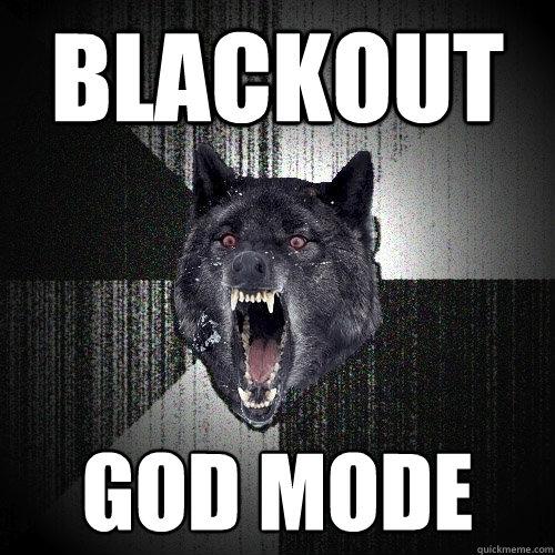 Blackout God Mode - Blackout God Mode  Insanity Wolf