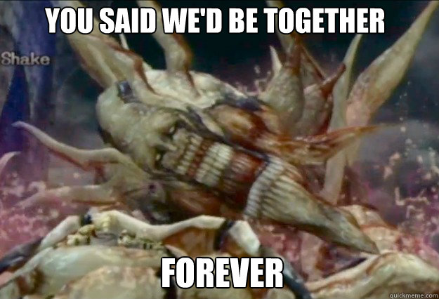 YOU SAID WE'D BE TOGETHER FOREVER - YOU SAID WE'D BE TOGETHER FOREVER  Overly Attached Mother