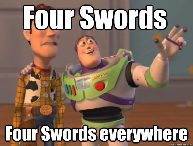 Four Swords Four Swords everywhere