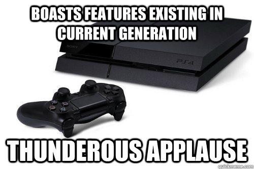 boasts features existing in current generation thunderous applause - boasts features existing in current generation thunderous applause  Misc