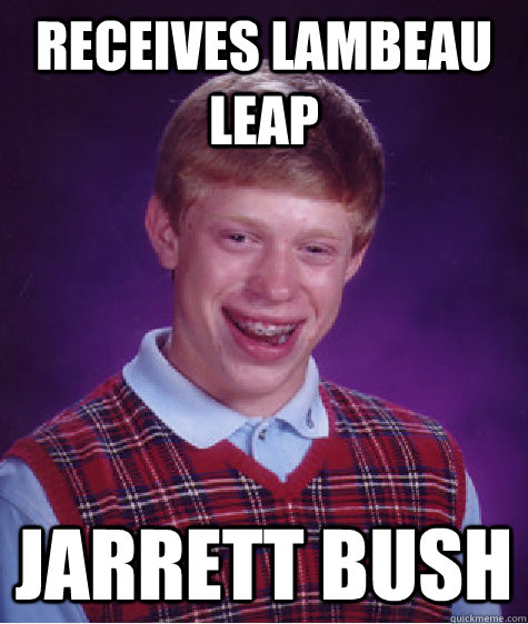 Receives Lambeau Leap Jarrett Bush - Receives Lambeau Leap Jarrett Bush  Bad Luck Brian