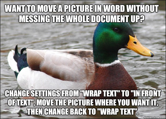 Want to move a picture in word without messing the whole document up? Change settings from