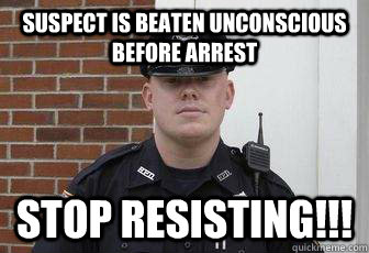 Suspect is beaten unconscious before arrest stop resisting!!!