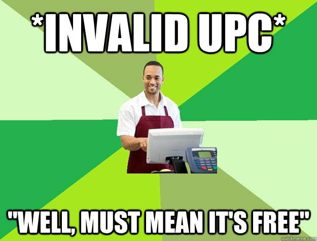 *INVALID UPC*