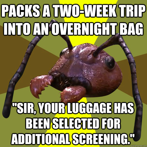 Packs a two-week trip into an overnight bag