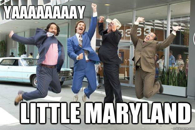 YAAAAAAAAY Little Maryland