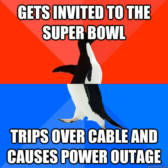 Gets invited to the Super Bowl trips over cable and causes power outage - Gets invited to the Super Bowl trips over cable and causes power outage  Socially Awesome Awkward Penguin