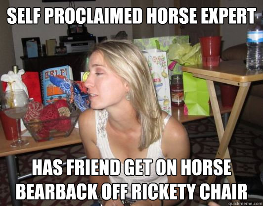 Self proclaimed horse expert has friend get on horse bearback off rickety chair