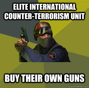 Elite international counter-terrorism unit Buy their own guns