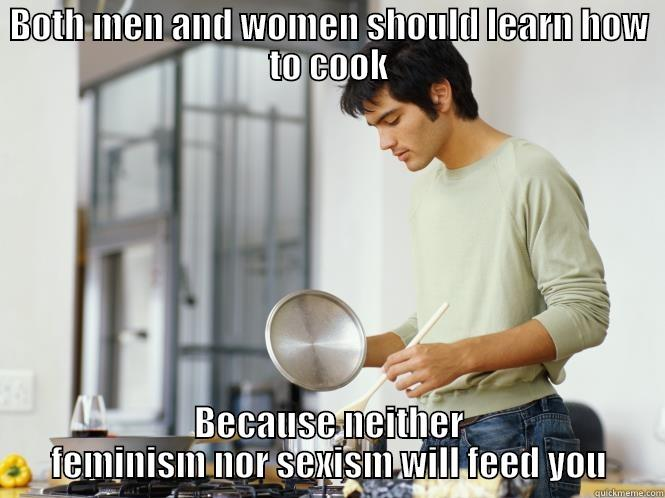 man should learn to cook essay How to write the perfect college application essay because of the historic association of cooking with women, a man who can really cook the art of manliness.