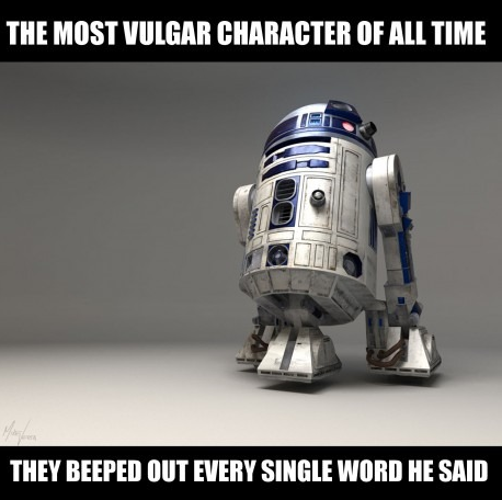 The most vulgar movie character of all time...  -   Misc