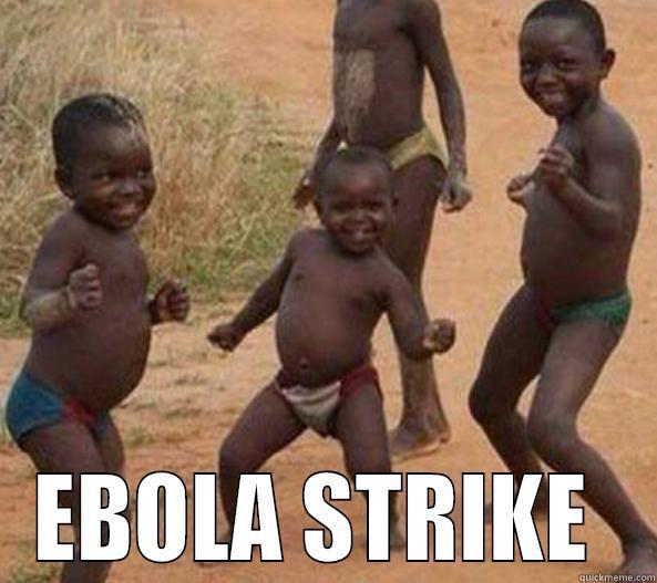 3ee74334e3f8ae87c03881c72977c13e112922f334b02112e6ed4294b142b828 miles cater1's funny quickmeme meme collection,Funny Ebola Memes