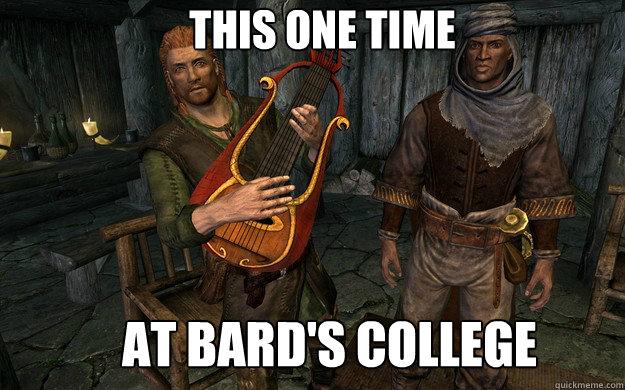 3ee81162a7dd1d55d170805bb6a1e160737c9f85dfaded3ed8a17926f05a2775 this one time at bard's college this one time quickmeme