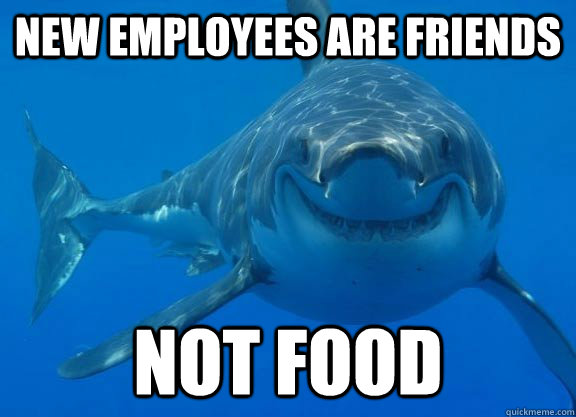 Funny Memes For Employees : New employees are friends not food misc quickmeme