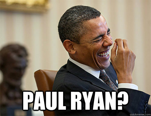 paul ryan? - paul ryan?  Obama Laughing