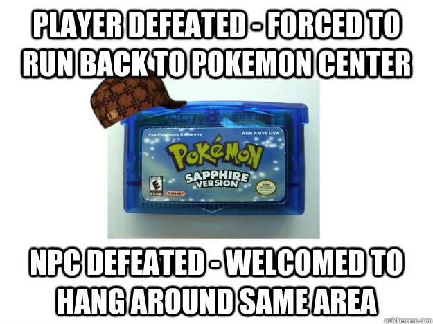 Player defeated - forced to run back to pokemon center npc defeated - welcomed to hang around same area