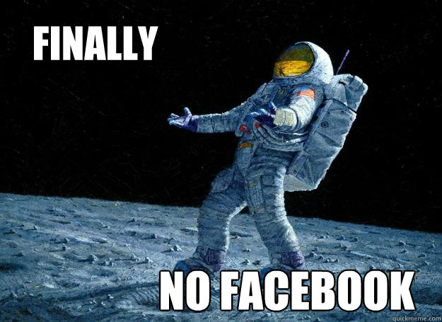 Finally No facebook