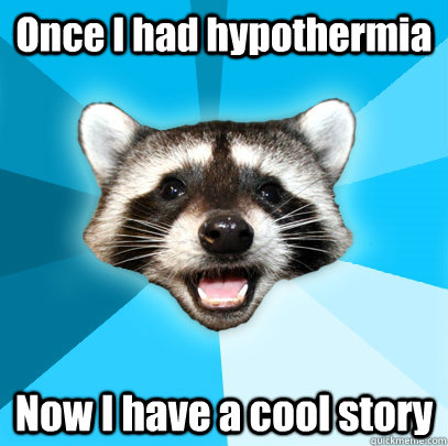 Image result for funny hypothermia