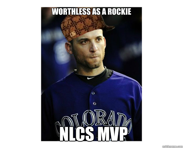 Worthless as a Rockie NLCS MVP - Worthless as a Rockie NLCS MVP  ScumbagScutaro