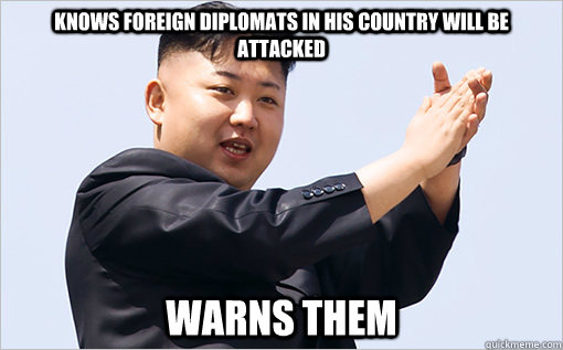 Knows foreign diplomats in his country will be attacked Warns them