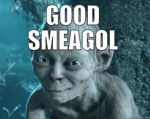 GOOD SMEAGOL  Misc