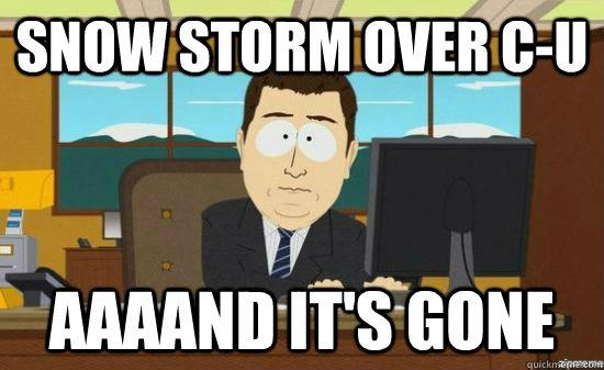 Snow storm over C-U AAAAND it's gone - Snow storm over C-U AAAAND it's gone  aaaand its gone