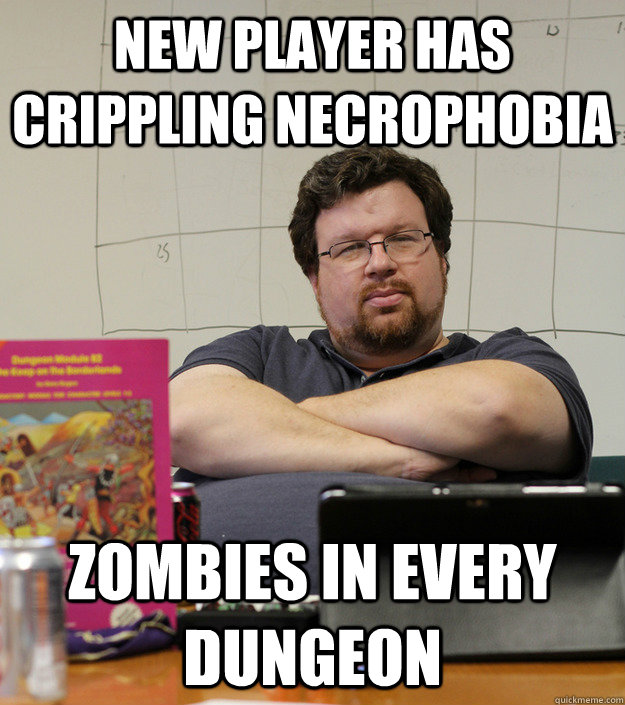 New player has crippling necrophobia zombies in every dungeon