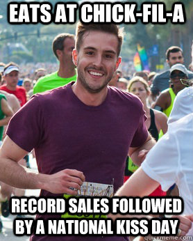 Eats at Chick-fil-a Record sales followed by a national kiss day - Eats at Chick-fil-a Record sales followed by a national kiss day  Ridiculously photogenic guy