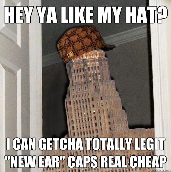 hey ya like my hat? I can getcha totally legit