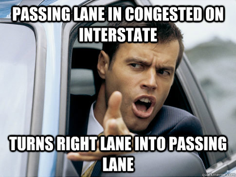 Passing lane in congested on interstate Turns right lane into passing lane - Passing lane in congested on interstate Turns right lane into passing lane  Asshole driver
