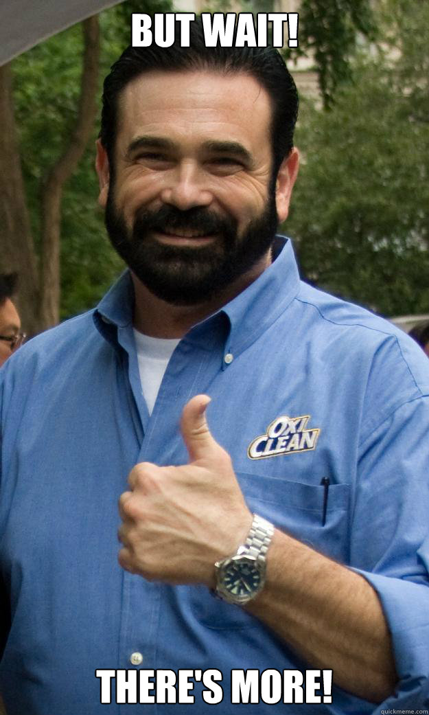 But Wait! There's More! - But Wait! There's More!  Billy Mays