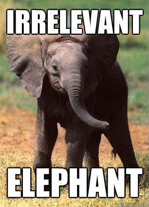 Irrelevant Elephant  - Irrelevant Elephant   The Irrelevant Elephant