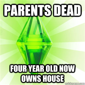 Parents dead Four year old now owns house