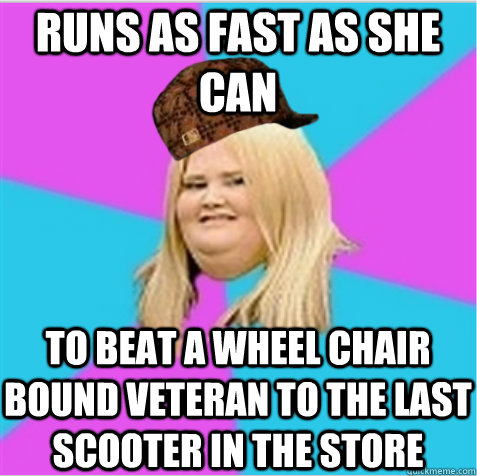 runs as fast as she can to beat a wheel chair bound veteran to the last scooter in the store