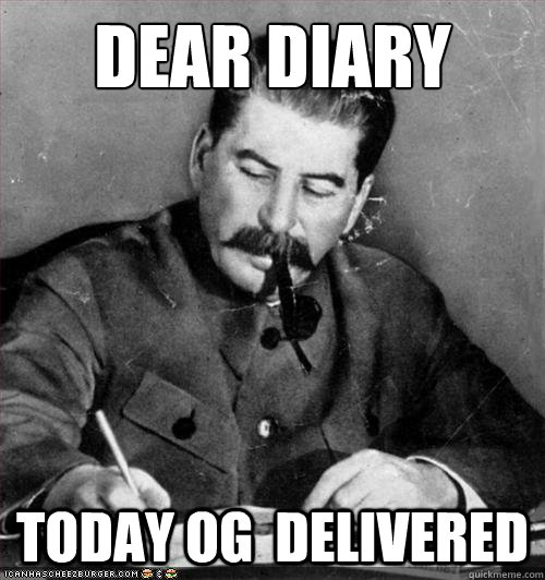 dear diary TODAY OG  DELIVERED - dear diary TODAY OG  DELIVERED  Stalin - Lee and Kevin