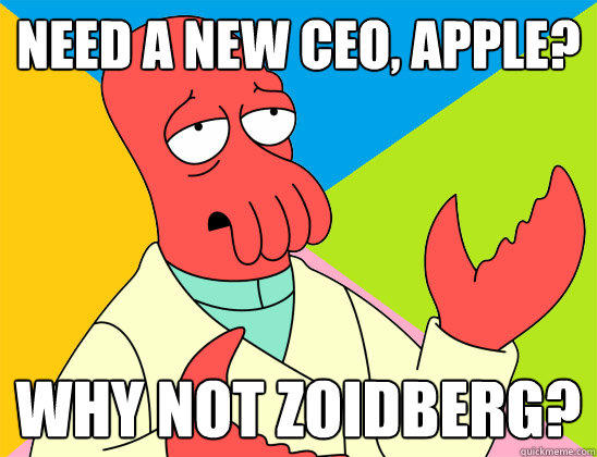 need a new ceo, apple? why not zoidberg?