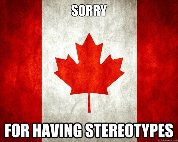Sorry for having stereotypes
