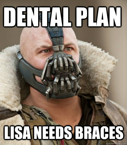 Dental Plan Lisa Needs Braces