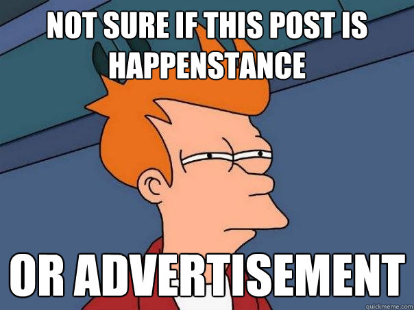 Not sure if this post is happenstance Or advertisement - Not sure if this post is happenstance Or advertisement  Futurama Fry